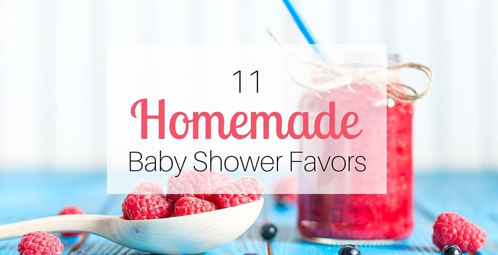 11 Homemade Baby Shower Favors: Unforgettable DIY Favors to Make at Home