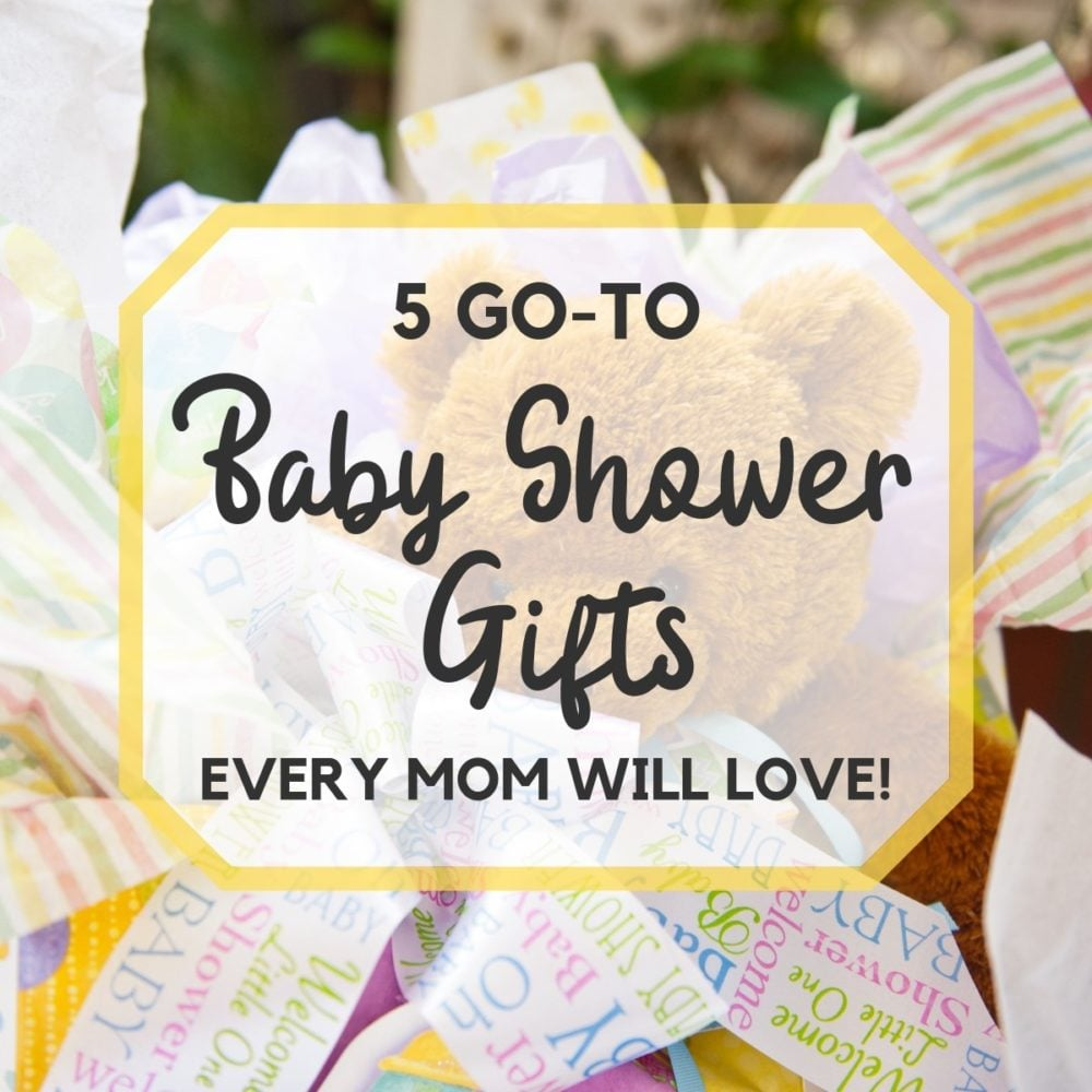 5 Go-To Baby Shower Gifts EVERY Mom Will Love
