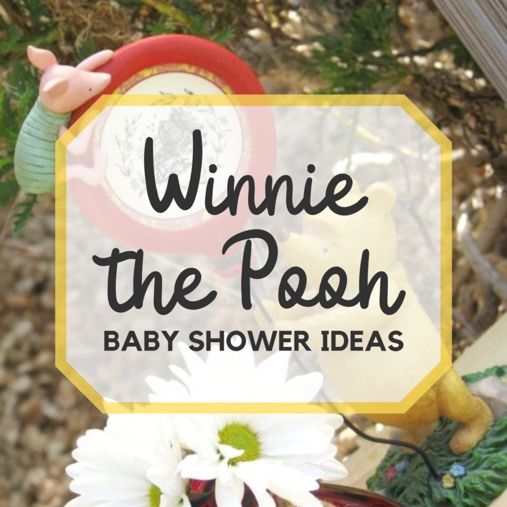 Winnie the Pooh Baby Shower Ideas , Games, Food, Favors