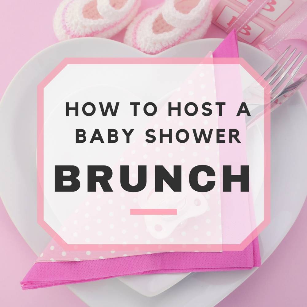 Baby Shower Brunch Ideas amp Sample Menu