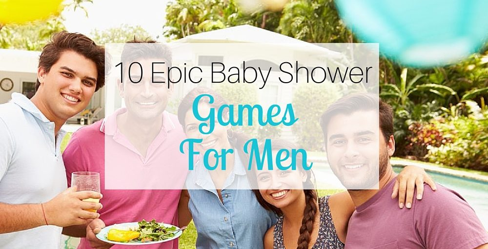 10 Epic Baby Shower Games for Men