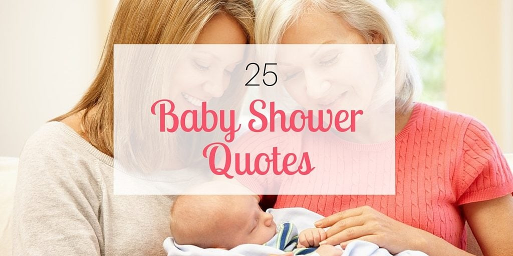 25 baby shower quotes