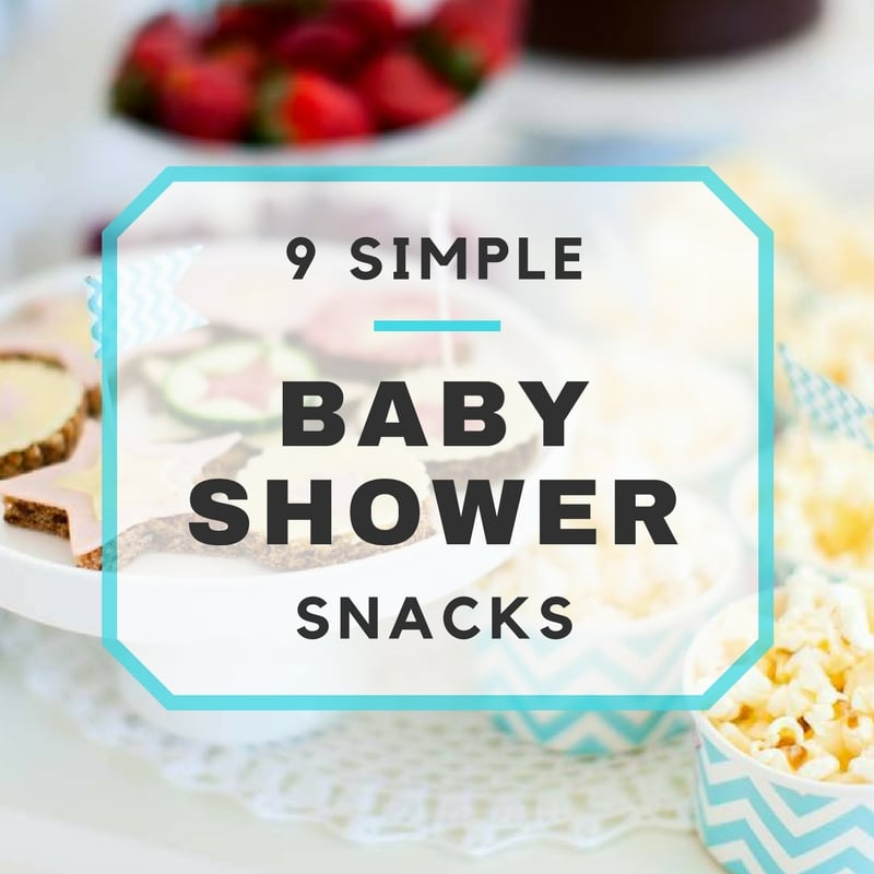 simple baby shower snacks