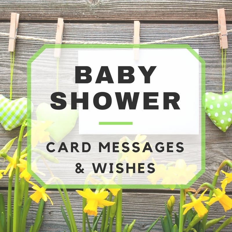Baby Shower Card Messages & Wishes