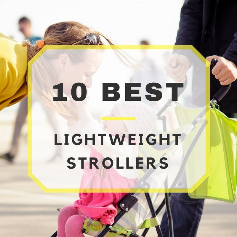10 Best Lightweight Strollers